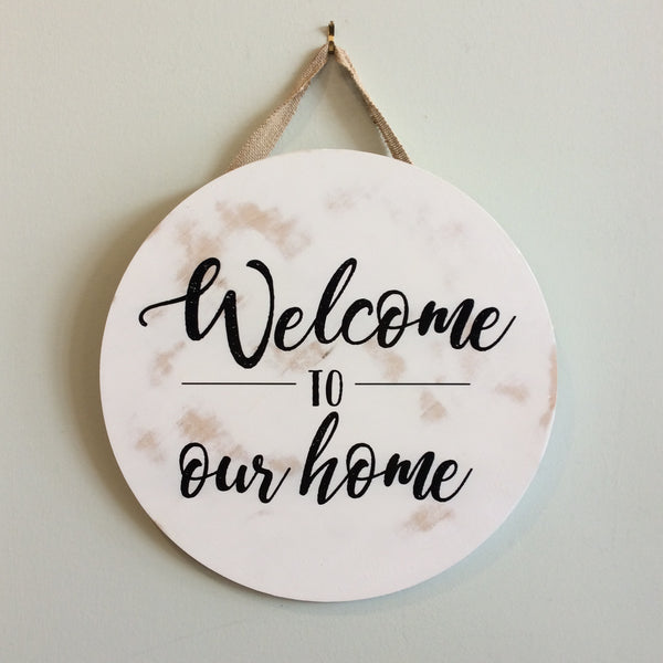 Welcome To Our Home Round Wooden Door Hanger