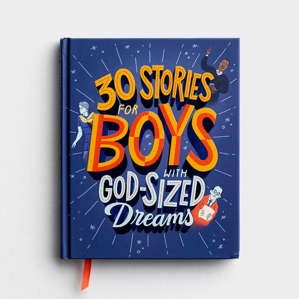 30 Stories for Boys with God-Sized Dreams Book