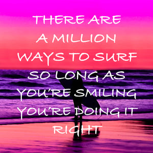 THERE ARE A MILLION WAYS TO SURF - Sue Salton Photo Art