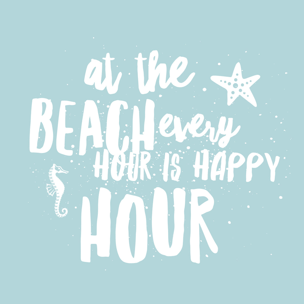 AT THE BEACH EVERY HOUR IS HAPPY HOUR - Sue Salton Photo Art