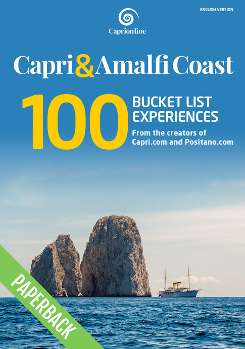 Capri & Amalfi Coast: 100 bucket list experiences (English version) (paperback)