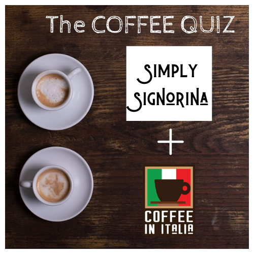 ☕ Coffee Quiz - 8th edition with Simply Signorina