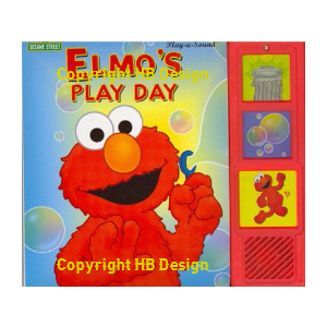 Sesame Street : Elmo's Play Day. Play-a-Sound Storybook