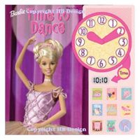 Barbie : Time to Dance. Interactive Sound Book