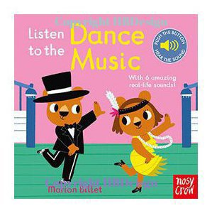 Listen to the Dance Music. Sound Book