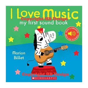 I Love Music. My First Sound Book