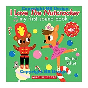 My First Sound Book: I Love the Nutcracker