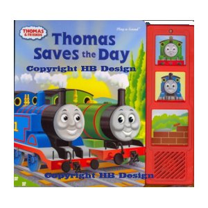 Thomas & Friends : Thomas Saves The Day. Play-a-Sound Storybook