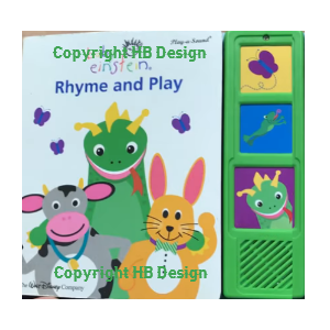 Baby Einstein : Rhyme And Play. Play-a-Sound Rhyme Book