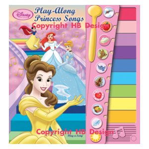 Disney Princess : Play Along Princess Songs. Xylophone Book
