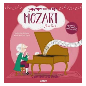 My Amazing Mozart Music Book. Interactive Play-a-Sound