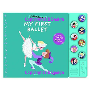 My First Ballet. Sound Book