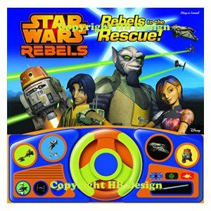 Star Wars: Rebels to the Rescue! Steering Wheel Play-a-Sound Storybook