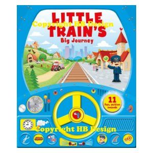 Little Train's Big Journey. Steering Wheel Sound Storybook