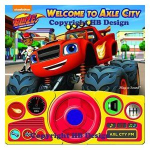 Blaze and Monster Machines: Welcome to Axle City Play-a-Sound Storybook