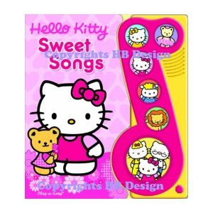 Hello Kitty : Sweet Songs. Play-a-Song Book