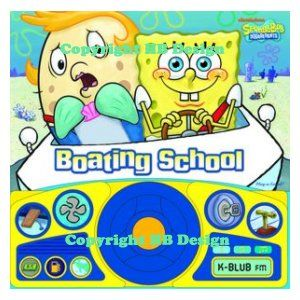 SpongeBob SqaurePants: Boating School Steering Wheel Play-a-Sound Storybook