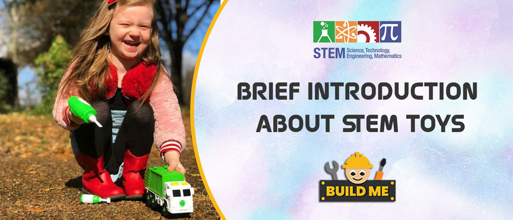Brief Introduction about STEM Toys