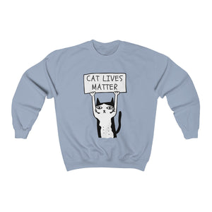 Cat Lives Matter Sweatshirt