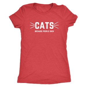 CATS (Because People Suck) Shirt