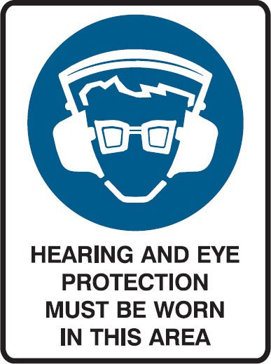 SIGN HEARING & EYE PROTECTION MUST BE WORN 600 X 450 POLY (SAF-835014)