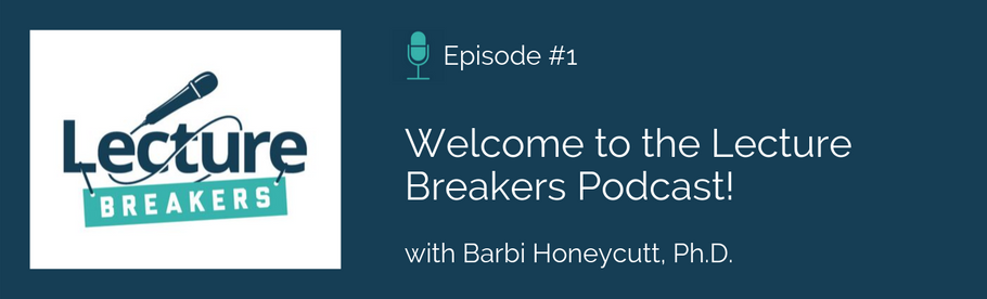 Episode 1: Welcome to the Lecture Breakers Podcast!