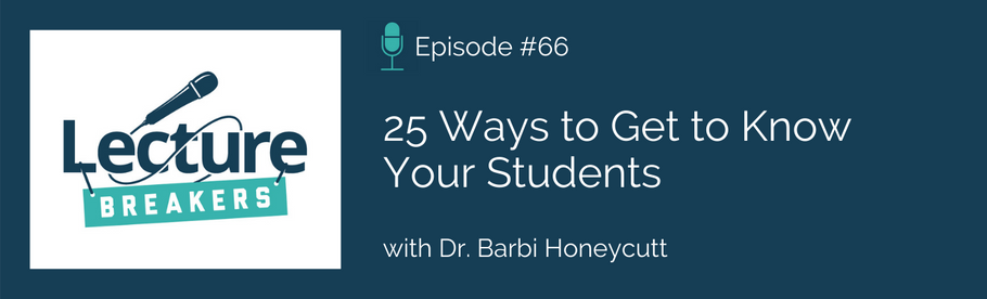 Episode 66: 25 Ways to Get to Know Your Students