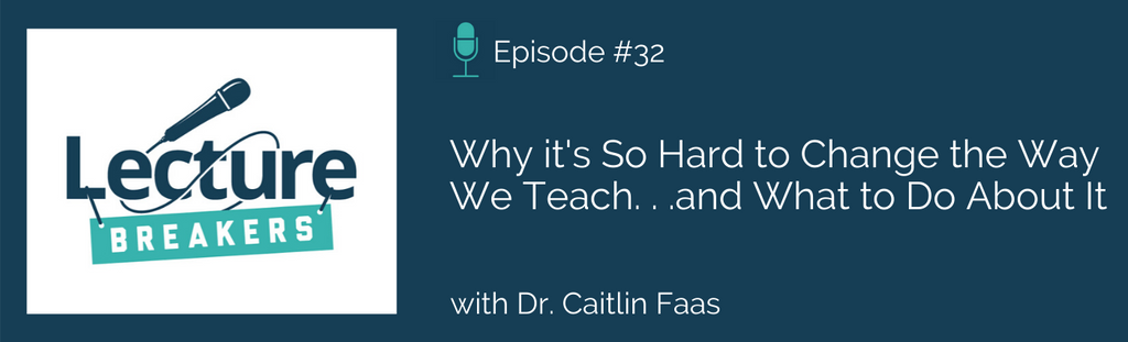 lecture breakers podcast teaching and learning in higher education