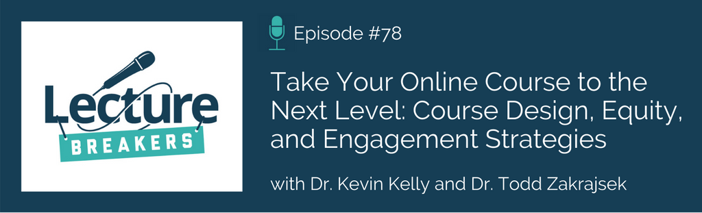 lecture breakers podcast teaching strategies