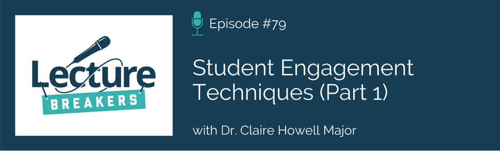 lecture breakers podcast student engagement techniques