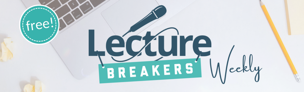 lecture breakers weekly free teaching strategies by dr. barbi honeycutt