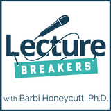 lecture breakers podcast teaching and learning strategies to engage students