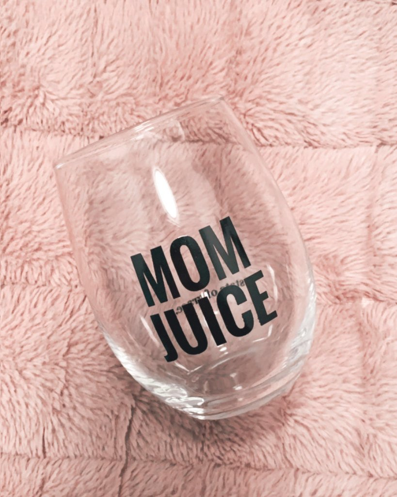 Mom Juice Wine Glass