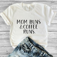 Mom Buns and Coffee Runs
