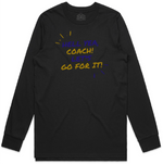 """Let's Go For IT!"" Long Sleeve Shirt Black"