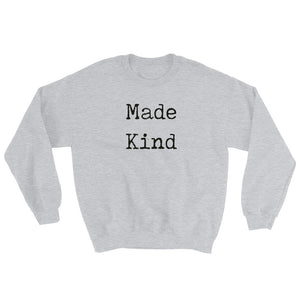 Made Kind Sweatshirt