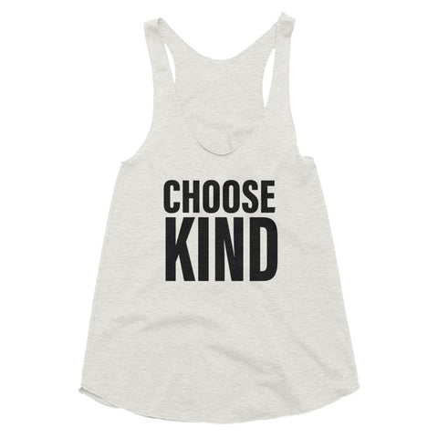 Women's Choose Kind Tri-Blend Racerback Tank-StruggleBear