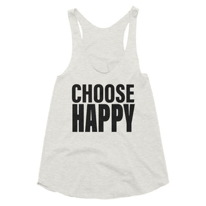 Women's Choose Happy Tri-Blend Racerback Tank
