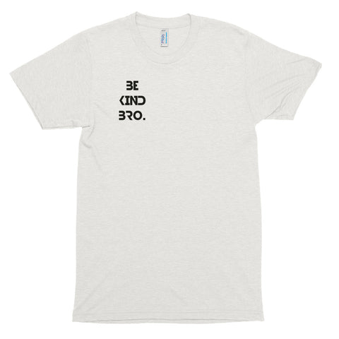 Image of Men's Be Kind Bro Small Logo Short Sleeve T-Shirt-StruggleBear