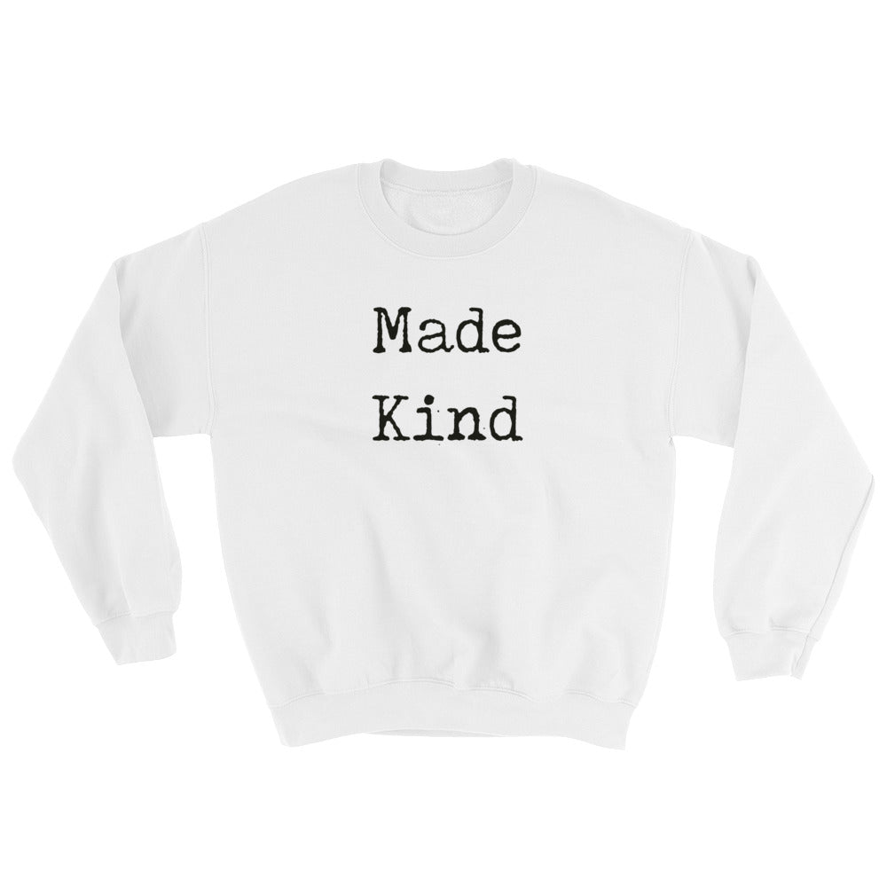 Made Kind Sweatshirt-StruggleBear