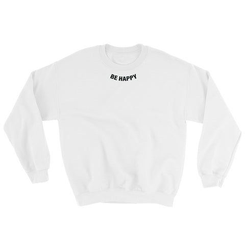 Image of Be Happy Sweatshirt-StruggleBear