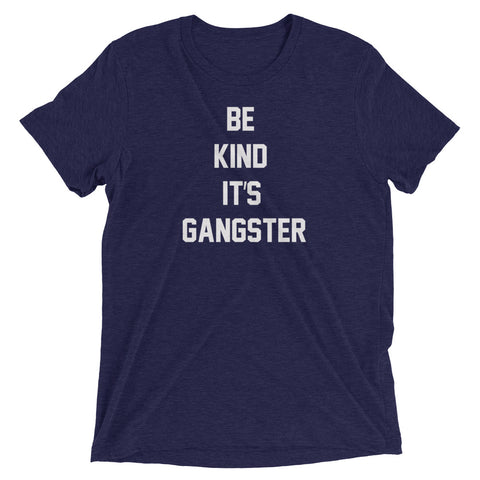 Image of Women's Be Kind It's Gangster Short Sleeve T-Shirt-StruggleBear
