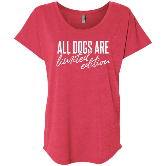 All Dogs Are Limited Edition Slouchy T-Shirt For Women - Ohmyglad