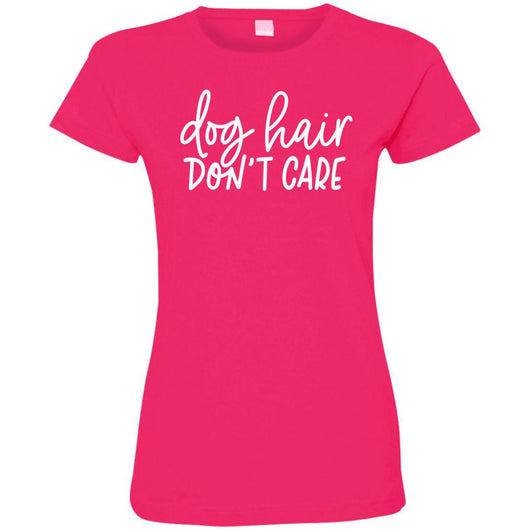 Dog Hair, Don't Care Fitted T-Shirt For Women - Ohmyglad