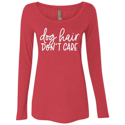 Dog Hair, Don't Care Long Sleeve Shirt For Women - Ohmyglad