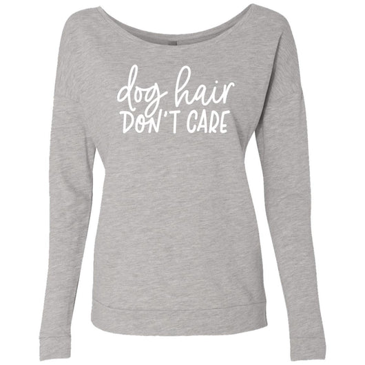 Dog Hair, Don't Care Sweatshirt For Women - Ohmyglad