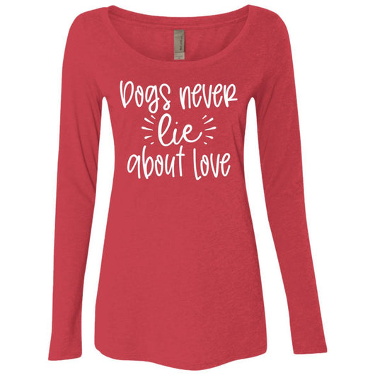 Dog Never Lie About Love Long Sleeve Shirt For Women - Ohmyglad
