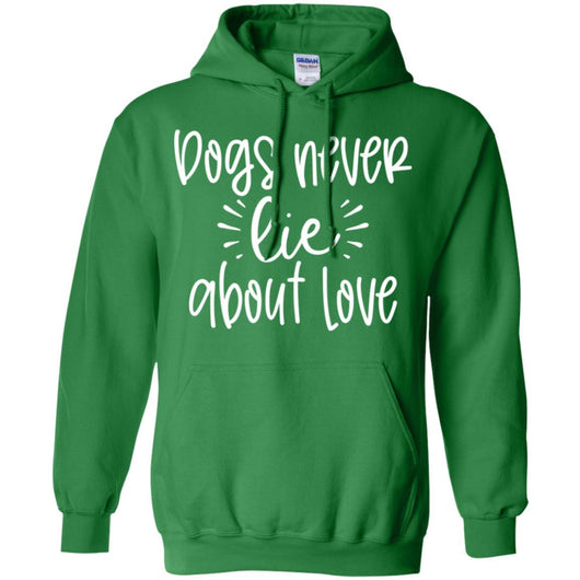 Dog Never Lie About Love Pullover Hoodie For Men - Ohmyglad