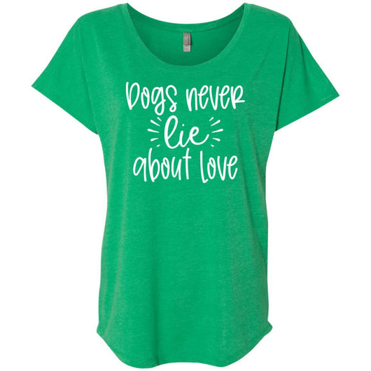 Dog Never Lie About Love Slouchy T-Shirt For Women - Ohmyglad