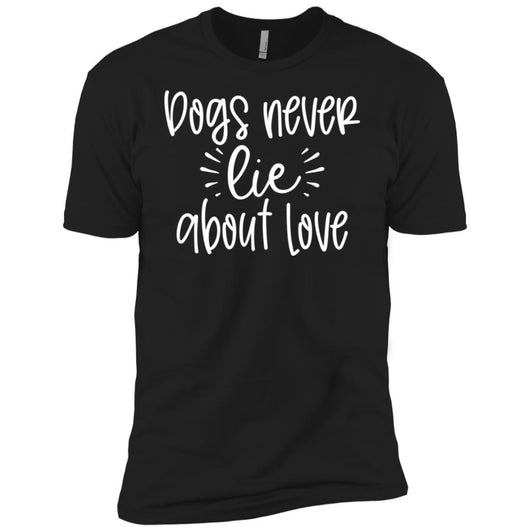 Dog Never Lie About Love Unisex T-Shirt - Ohmyglad
